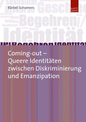 Coming out     Queere Identit  ten zwischen Diskriminierung und Emanzipation PDF