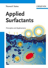 Applied Surfactants: Principles and Applications
