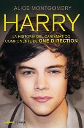 Harry: La historia del carismático componente de ONE DIRECTION