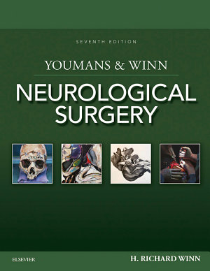 Youmans and Winn Neurological Surgery E-Book