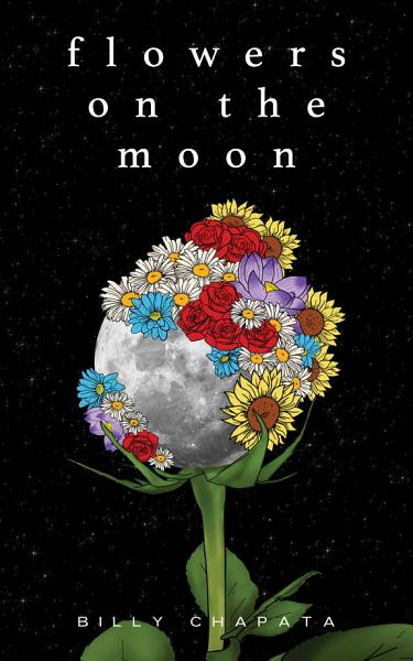 Download Flowers on the Moon Book