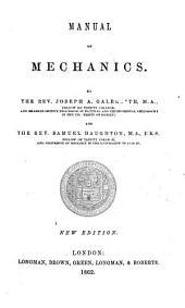 Manual of mechanics. New edition