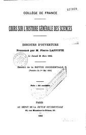 Cours sur l'histoire générale des sciences