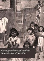 Great-grandmother's Girls in New Mexico, 1670-1680