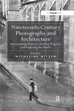 Nineteenth-Century Photographs and Architecture