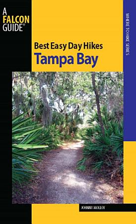 Best Easy Day Hikes Tampa Bay PDF