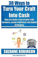 30 Ways to Turn Your Craft Into Cash PDF