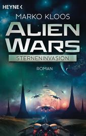 Alien Wars - Sterneninvasion: Roman