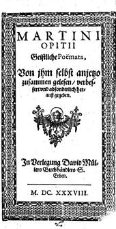Geistliche Poemata, von ihm selbst anjetzo zusammen gelesen