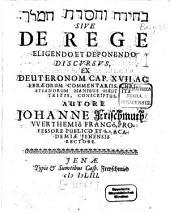 De rege eligendo et deponendo discursus: ex Deuteronom. XVII. ...