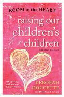 Raising Our Children s Children PDF