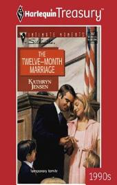 The Twelve-Month Marriage