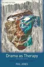 Drama as Therapy Volume 1