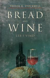 Bread and Wine  Leb I Vino