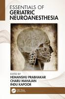 Essentials of Geriatric Neuroanesthesia PDF