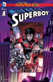 Superboy: Futures End (2014-) #1