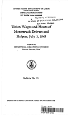 Union Wages and Hours of Motortruck Drivers and Helpers  July 1  1943 PDF