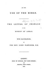 On the Use of the Bible ... With illustrations by ... J. Fletcher