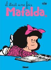Mafalda - Tome 12 NE: Il était une fois Mafalda