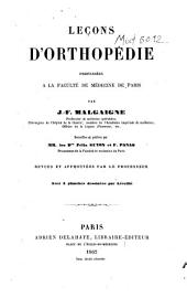 Leçons d'orthopédie: professées à la Faculté de Médecine de Paris