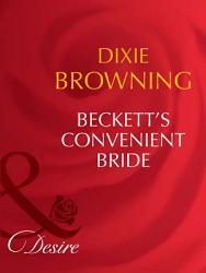 Beckett s Convenient Bride  Mills   Boon Desire   Beckett s Fortune  Book 3  PDF