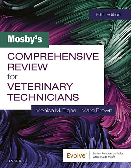 Mosby s Comprehensive Review for Veterinary Technicians E Book PDF