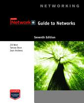 Network+ Guide to Networks: Edition 7