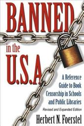 Banned in the Usa: A Reference Guide to