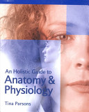 An Holistic Guide to Anatomy   Physiology PDF