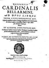 Responsio ad duos libros: 1. De brevi et censuris a S. Paulo V. Papa adversus Dominos Venetos publicatis 2. Tractatus Jo. Gersonis excommunicationis valore