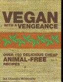 Vegan with a Vengeance Book