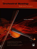 Orchestral Bowing    Style and Function PDF