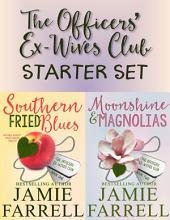 The Officers' Ex-Wives Club Starter Bundle