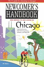 Newcomer's Handbook for Moving to and Living in Chicago