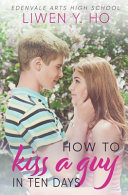 How To Kiss A Guy