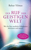 Der Ruf der Geistigen Welt PDF