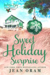 Sweet Holiday Surprise: Indigo Bay Sweet Romance Series