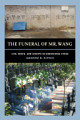 The Funeral of Mr  Wang