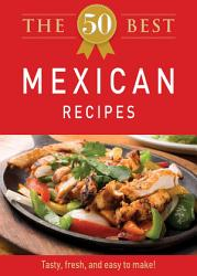 The 50 Best Mexican Recipes Book PDF