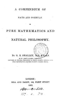 A compendium of facts and formul   in pure mathematics and natural philosophy PDF