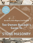 The Owner-Builder's Guide to Stone Masonry