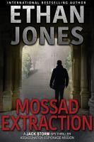 Mossad Extraction   A Jack Storm Spy Thriller PDF