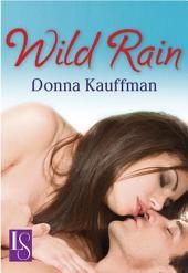 Wild Rain: A Loveswept Classic Romance