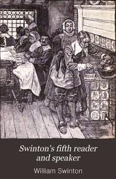 Swinton's Fifth Reader and Speaker