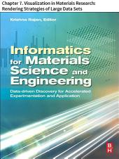 Materials Science and Engineering: Chapter 7. Visualization in Materials Research: Rendering Strategies of Large Data Sets