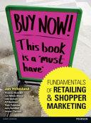 Fundamentals of Retailing and Shopper Marketing PDF