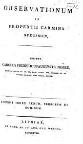 Observationum in Propertii carmina specimen, etc