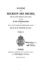 Exposé de la religion des Druzes: tiré des livres religieux de cette secte