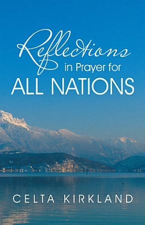 Reflections in Prayer for All Nations PDF