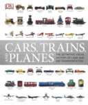 Cars  Trains and Planes